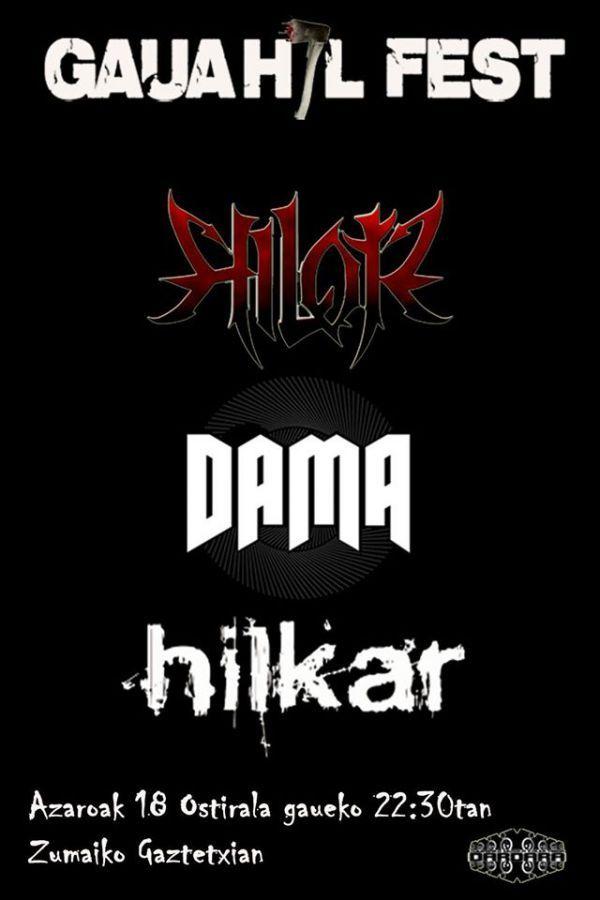 Hilotz + Dama + Hilkar