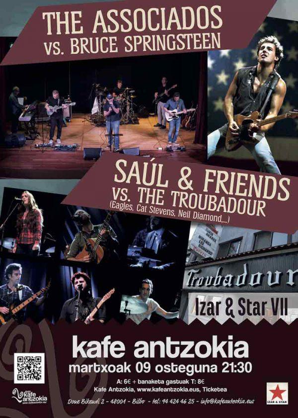 IZAR&STAR VII: The Associados vs. Bruce Springsteen + Saul & Friends vs. The Troubadour