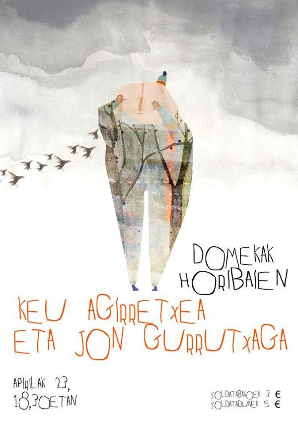 Keu Agirretxea & Jon Gurrutxaga