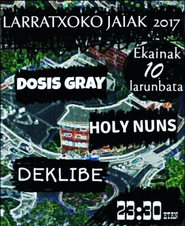 Holy Nuns + Dosis Grey + Deklibe