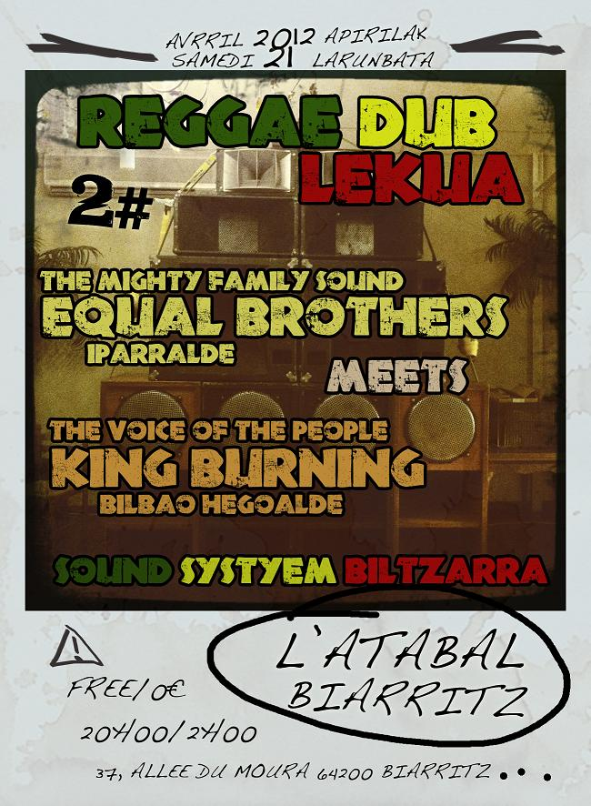 EQUAL BROTHERS SOUND SYSTEM MEETS KING BURNING