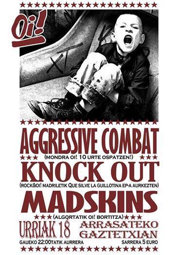 AGGRESSIVE COMBAT + KNOCK OUT + MADSKINS