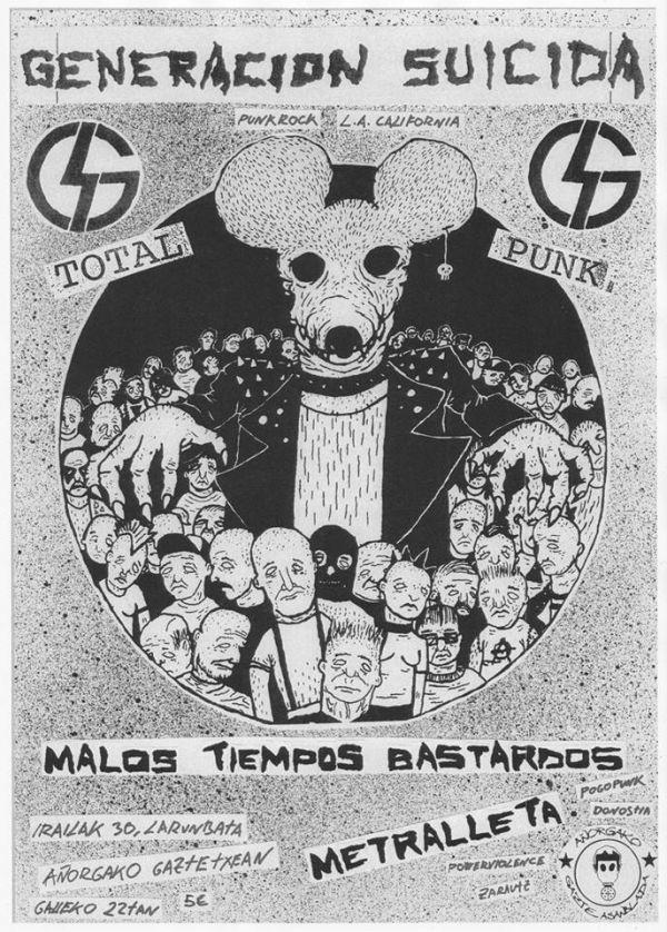 Generacion Suicida + Metralleta + Malos Tiempos Bastardos