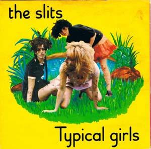 The Slits, errepikaezinak.