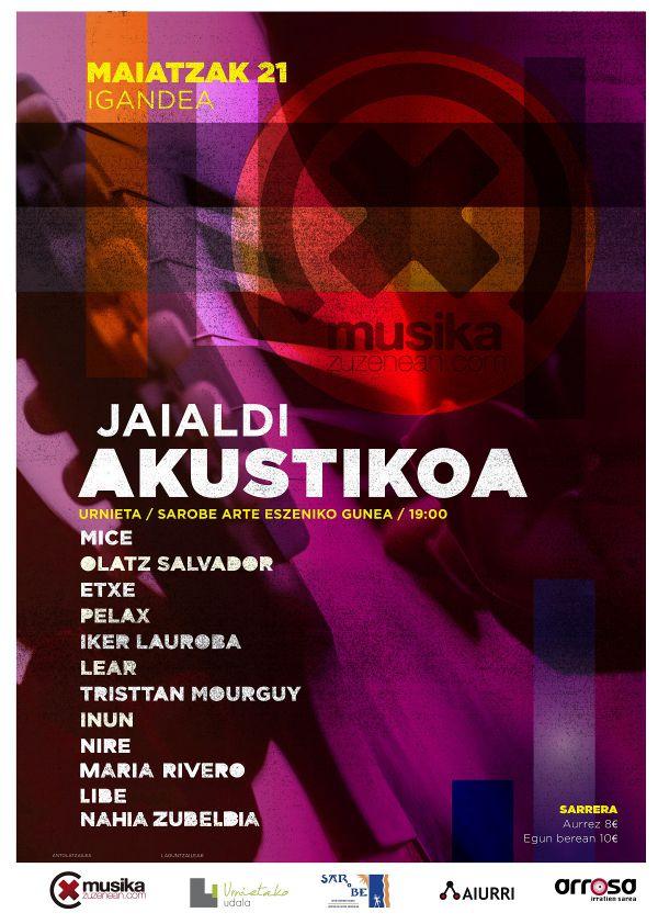 MUSIKAZUZENEAN JAIALDI AKUSTIKOA: Mice + Olatz Salvador + Etxe + Pelax + Nahia Zubeldia + Libe + Ik