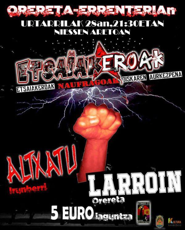 Altxatu + Etsaiakeroak + Larroin