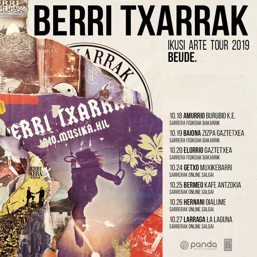Berri Txarrak ikusi arte tour 2019 Beude