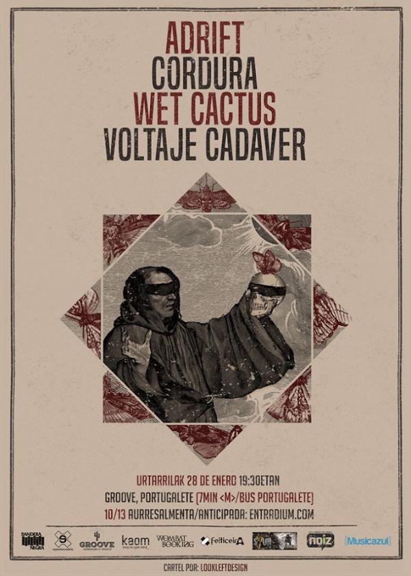 Adrift + Cordura + Wet Cactus + Voltaje Cadaver