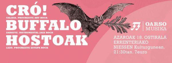 CRO! + Buffalo + Hostoak
