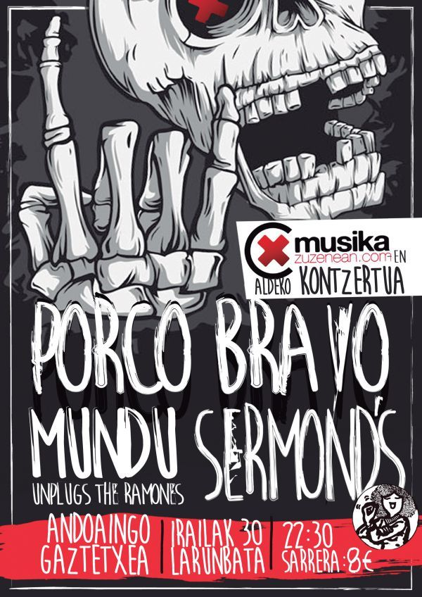 Porco Bravo + Sermond's + Mundu Unplugs The Ramones