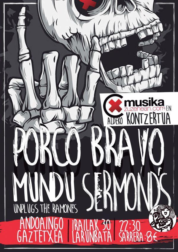 Porco Bravo + Sermond's + Mundu Unplugs The Ramones