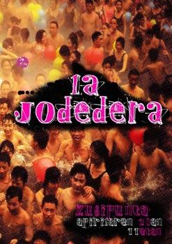 La Jodedera.