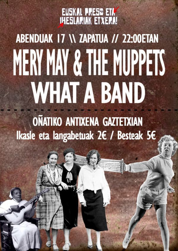 Mery May & The Muppets + What a Band