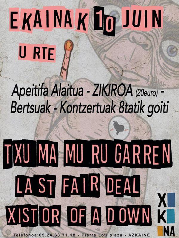 Txuma Murugarren, Last Fair Deal, Xixtor Of A Down
